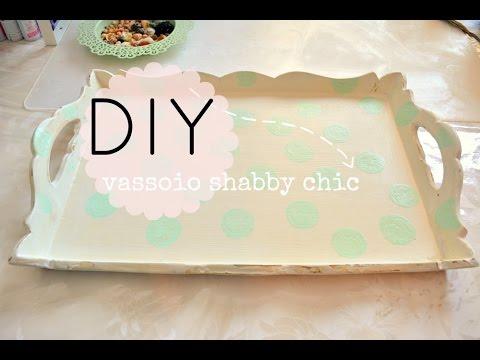 trasformare un vassoio con lo stile shabby chic