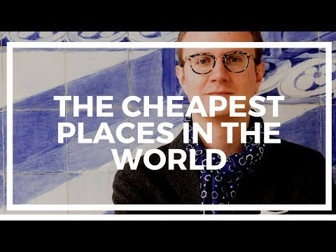 The Cheapest Places in the World to Live and Hire May Surprise You