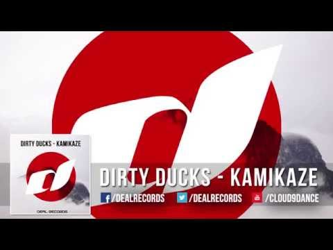 Dirty Ducks - Kamikaze OUT NOW!