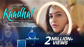 Video KAADHAL | காதல் || Sid Sriram | Jonita Gandhi  || A.H.Kaashif || official Full Video Song download in MP3, 3GP, MP4, WEBM, AVI, FLV January 2017