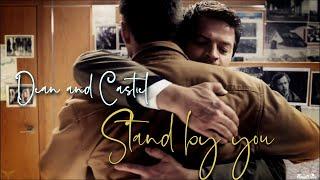 Castiel & Dean Stand By You - Rachel Platten (Song/Video Request)