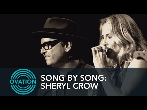 Song By Song: Sheryl Crow - My Favorite Mistake - Collaborative Process