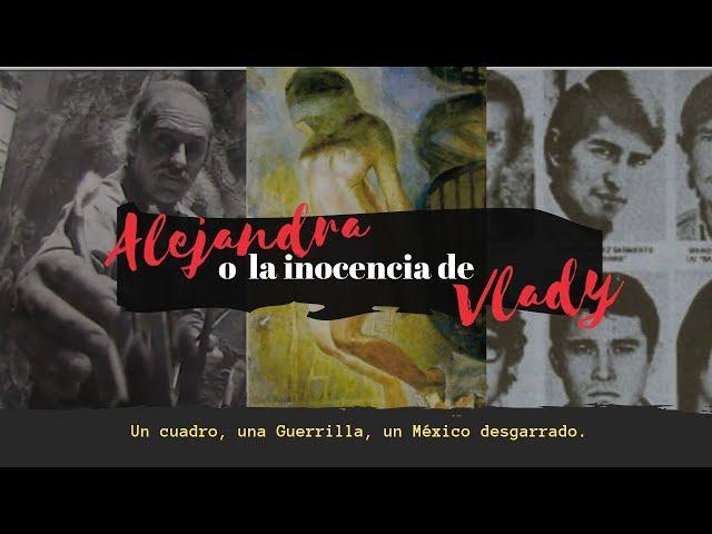Trailer - Alejandra o la inocencia de Vlady