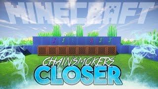 Video The Chainsmokers feat. Halsey - Closer minecraft noteblock song download in MP3, 3GP, MP4, WEBM, AVI, FLV Februari 2017
