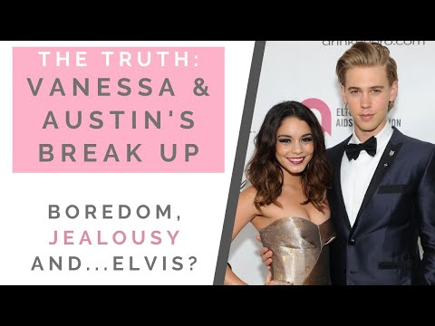 THE TRUTH OF VANESSA HUDGENS & AUSTIN BUTLER'S BREAKUP: When To End A Long Relationship | Shallon