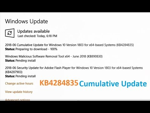 Cummulative Update for Windows 10 Version 1803 for x64 based Systems KB4284835