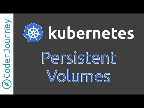 Kubernetes - Persistent Volumes