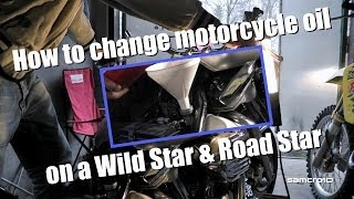 3. How to change motorcycle oil, Wild Star & Road Star