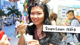 Okinawa Japan  city photos gallery : Downtown Naha|Travel Okinawa Japan Vlog 旅遊日本沖繩自由行:那霸