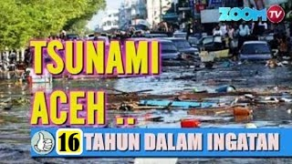 Download Video BEGINILAH HANTAMAN TSUNAMI DI ACEH 12 TAHUN LALU MP3 3GP MP4