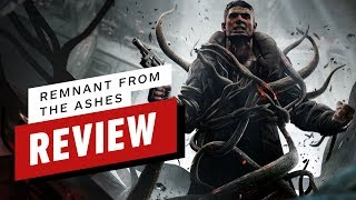 Remnant: From the Ashes Review by IGN