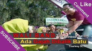 WALI BAND [Ada Gajah Dibalik Batu] Live At Inbox (04-03-2015) Courtesy SCTV