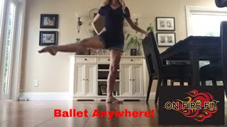 Do ballet anywhere! Kitchen chairs and counters and desks work just fine!