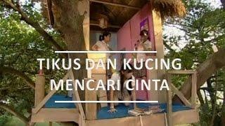 Video FTV SCTV : Tikus Dan Kucing Mencari Cinta MP3, 3GP, MP4, WEBM, AVI, FLV Januari 2019