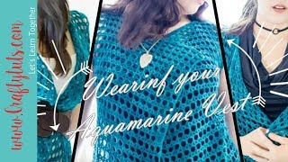 "Recently I released a new crochet pattern called ""Aquamarine Vest""Get the pattern: http://craftytuts.com/product/aquamarine-vest-crochet-pattern/With this video I want to show you how the finished object looks, and also inspire you with different ways to wear it."
