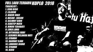 Full Album Dangdut Koplo Terbaik 2018    Sing Biso Enak Didengar Saat Kerja Dan Ngopi   