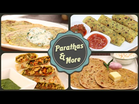 Paranthas And More – Indian Flat Bread Recipes – Easy To Make Kids Lunchbox / Tiffin Recipes