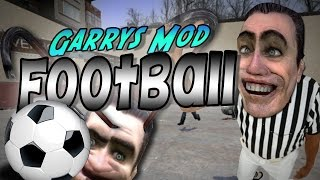 CRAZY FOOTBALL INSANITY!? (Funny Gmod Moments!)