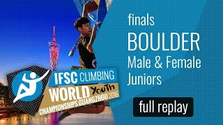 IFSC World Youth Championships Guangzhou 2016 - Bouldering - Male & Female Juniors Finals by International Federation of Sport Climbing