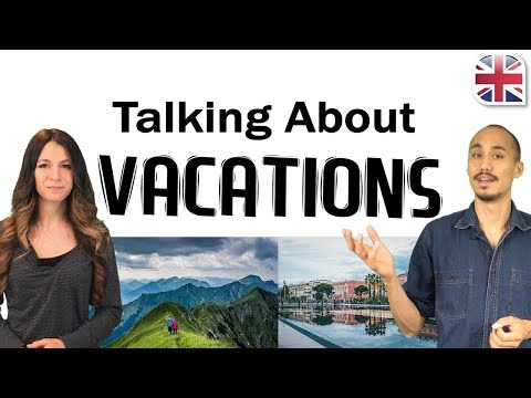 Talking About Your Vacation in English - Spoken English Lesson