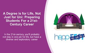 A Degree is for Life, Not Just for Uni: Preparing Students For a 21st-Century Career