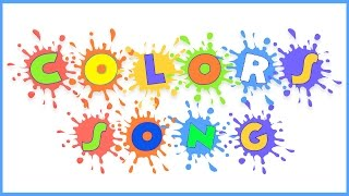 Colors For Kids  Colors Songs For Children  Learning Colors For Toddlers And Babies
