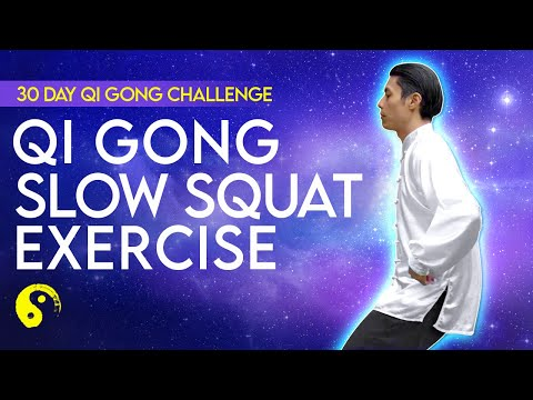 TRY THIS! Qi Gong Slow Squat Meditation Exercise Ep.9