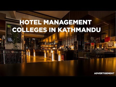 (BHM College in Nepal | Bachelor of Hotel Management College Kathmandu | Colleges Nepal - Duration: 2 minutes, 37 seconds.)