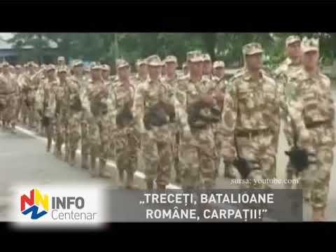 """""""Treceţi, batalioane române, Carpaţii!"""""""