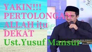 Video Ustad Yusuf Mansur Terbaru 2018 - Yakin akan Pertolongan Allah MP3, 3GP, MP4, WEBM, AVI, FLV September 2018