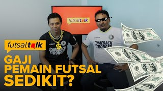 Video Buka-bukaan Gaji pemain Futsal Profesional   (Part 1) - Futsal Talk MP3, 3GP, MP4, WEBM, AVI, FLV Mei 2019
