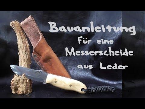 Lederscheide Messerscheide herstellen selber machen DIY