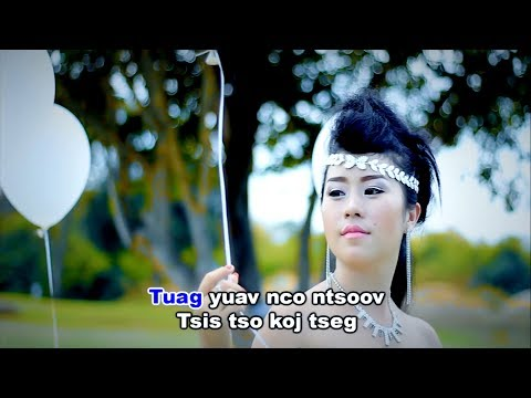 Tuag nco ntsoov (Official Music Video) - L&B (видео)