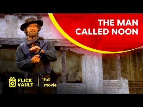 The Man Called Noon | Full Movie | Flick Vault
