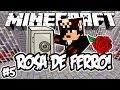 QUEBRAMOS O COFRE! - Rosa de Ferro!: Minecraft #5