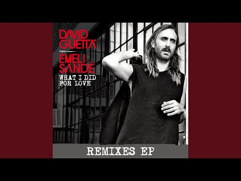 What I Did for Love (feat. Emeli Sandé) (Quentin Mosimann Remix)