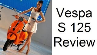 6. Vespa S 125 Price, Features And Walk Around Review Video From Auto Expo 2014