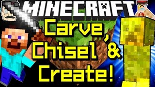 Minecraft WORKING WORKSHOP! Carve Blocks, Sculpt, Chisel, Polish&HIT GONGS!