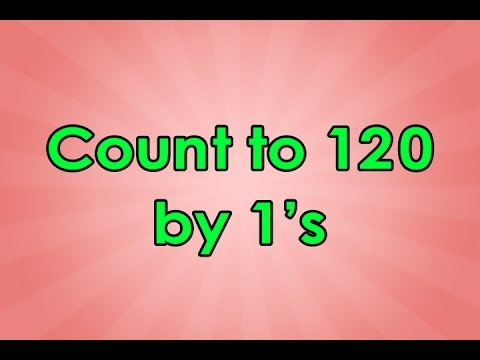 Count to 120 | Count to 120 Song | Educational Songs | Math Songs | Counting Songs | Jack Hartmann
