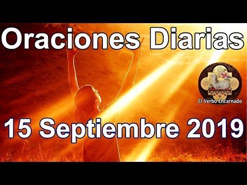 Palabras de amor - Oraciones diarias con amor Domingo 15 Septiembre 2019 Oraciones milagrosas Evangelio del día