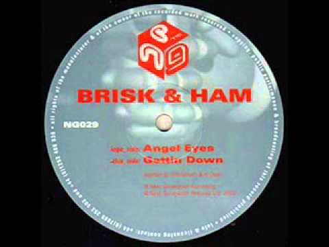 Brisk & Ham - Angel Eyes