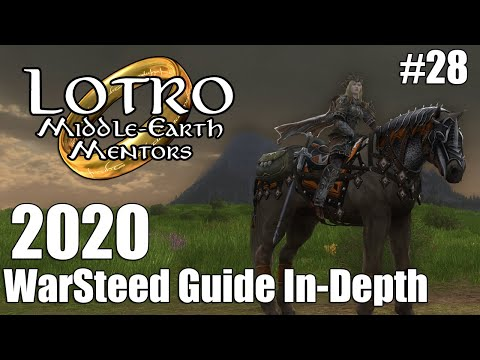 LOTRO War-Steeds Guide In-Depth 2020 | Middle-Earth Mentors  | #28
