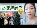 Bts Not Today Full Mv Live Reaction - Bangtan Comeback