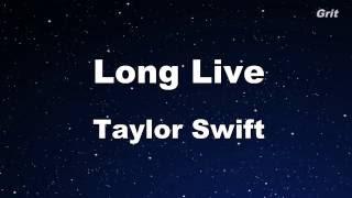 Long Live - Taylor Swift Karaoke【No Guide Melody】