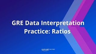 GRE Data Interpretation Practice: Ratios | Kaplan Test Prep