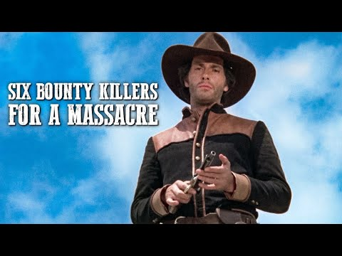 Six Bounty Killer for a Massacre | WESTERN MOVIE | Full Length | Free Cowboy Films