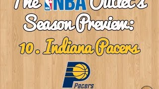 The NBA Outlet's Preview Series: 10. Indiana Pacers