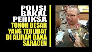 MANTAP  Polisi Akan Segera Panggil Tokoh Publik Soal Saracen, Siapa Mereka?