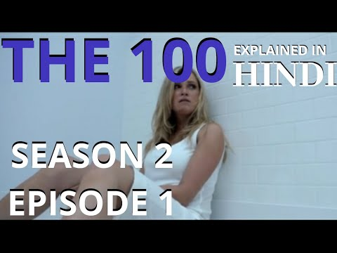 The 100 Season 2 Episode 1 ( Hindi )