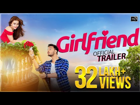 Girlfriend Official Trailer | Bonny | Koushani | Raja Chanda | Jeet Gannguli